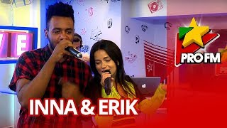 INNA - Ruleta (feat. Erik) | ProFM LIVE Session