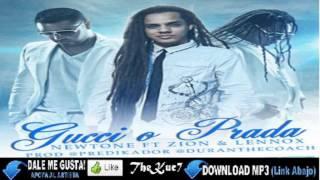 Newtone Ft. Zion Y Lennox - Gucci O Prada (Original) ★Reggaeton 2012★ HD