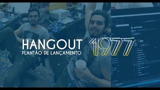 Luan Santana - Plantão de lançamento 1977 (Hangout)
