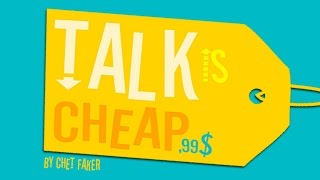 Chet Faker - Talk is Cheap (Lyric Video)
