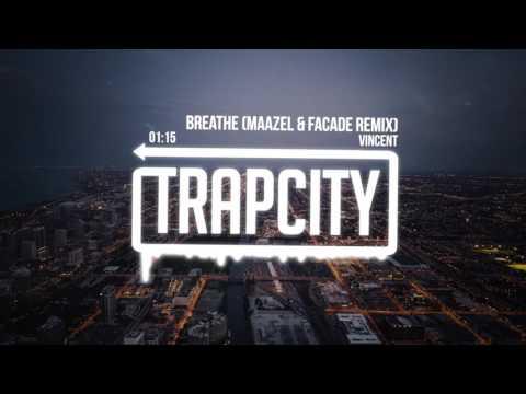 Vincent - Breathe (Maazel & Facade Remix)