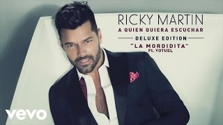Ricky Martin - La Mordidita (Audio) ft. Yotuel