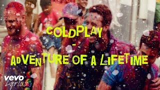 Coldplay Adventure Of A Lifetime | Lyrics