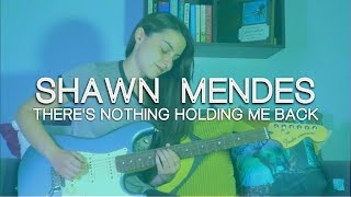 Shawn Mendes - There's Nothing Holding Me Back // INSTRUMENTAL GUITAR COVER #171