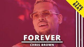 """FOREVER"" Chris Brown Type Beat x Ariana Grande"