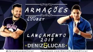 Deniz e Lucas - Armações - feat. Loubet
