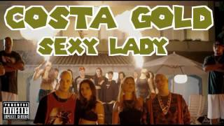Costa Gold - Sexy Lady (Áudio)