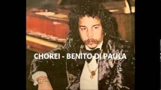 Benito di Paula - Chorei (original)