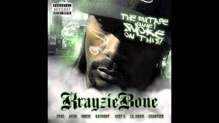 "Krayzie Bone ""Whatchuwando"""