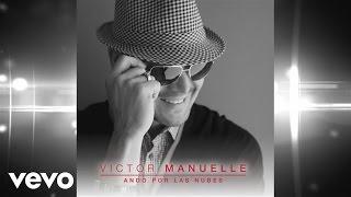 Víctor Manuelle - Ando Por Las Nubes (Audio)