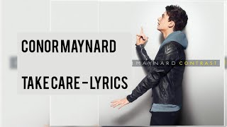 Conor Maynard - Take care lyrics