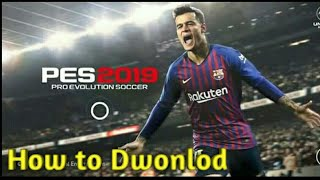 How to Dwonlod PES19 File and apk New