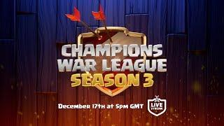 LIVE - Clash of Clans Champions War League Season 3 Finals! width=