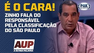 'É O GRANDE RESPONSÁVEL PELA MUDANÇA DO SÃO PAULO', ZINHO RASGA ELOGIOS!