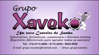 Grupo xaveko. A deus eu peço