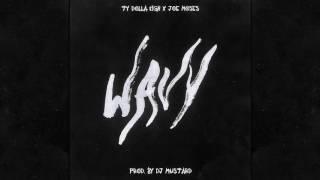 Ty Dolla $ign - Wavy ft. Joe Moses (1 Hour Loop) width=