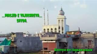 Masjid-E-Tajushriya Savda | khan News width=