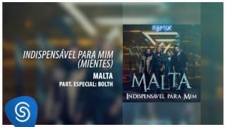 Malta - Indispensável pra Mim / Bolth Remix