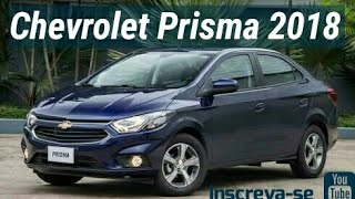 Chevrolet Prisma 2018 - Mudanças , preços e versões (Top Sounds)