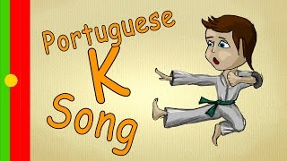 "Songs for kids in portuguese - The ""K-Song"" - learning portuguese fast and easy"