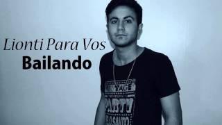 Lionti Para Vos - Bailando (Enrique Iglesias) COVER CUMBIA @FrancoLionti
