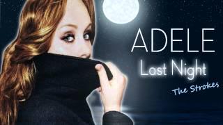 Adele Last Night (Cover)