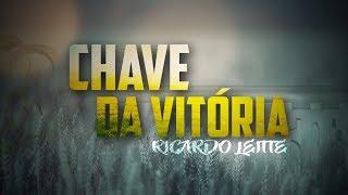 Chave da Vitória - Ricardo Leitte