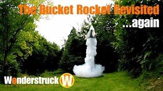 The Liquid Nitrogen Bucket Rocket Revisited...Again