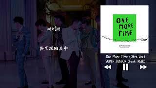 【韓中字】SUPER JUNIOR 슈퍼주니어 - One More Time (Otra Vez) (Feat. REIK)