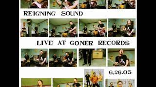 "Reigning Sound ""Drowning"" (Live at Goner Records, 2005)"