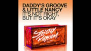 Daddy's Groove vs Little Nancy - Sun After The Storm ( It's Not Right )..out soon on Strictly Rhythm