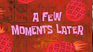 SPONGEBOB - A FEW MOMENTS LATER + DOWNLOAD LINK
