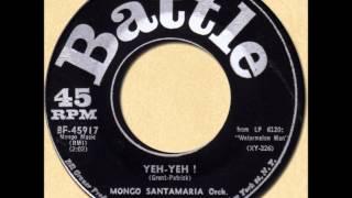 MONGO SANTAMARIA - YEH-YEH! [Battle 45917] 1963