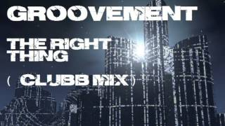 Groovement The Right Thing Club Mix