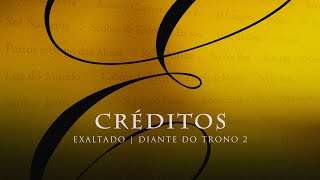 Diante do Trono - Créditos - DVD Exaltado