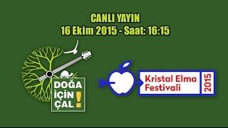 DOĞA İÇİN ÇAL - KRİSTAL ELMA YARATICILIK FESTİVALİ - 2015