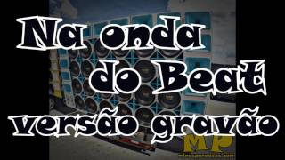 Mc Jerry - Na onda do beat - versão grave automotivo