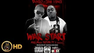 Tanso Ft. Jah Vinci - War Start (Raw) [Mad Maxx Return Riddim] June 2016