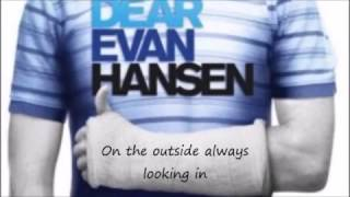 Dear Evan Hansen - Waving Through a Window Lyrics