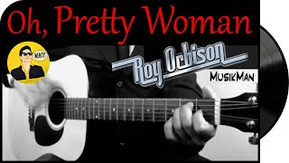 Oh, Pretty Woman 😎 / Roy Orbison / Cover
