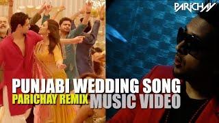 Punjabi Wedding Song (PARICHAY Remix) Music Video | Hasee Toh Phasee | Parineeti, Sidharth Malhotra