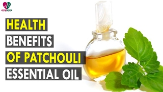 Health Benefits Of Patchouli Essential Oil - Health Sutra - Best Health Tips