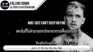 แปลเพลง Falling Down - Lil Peep & XXXTENTACION