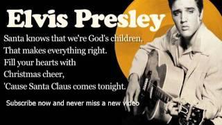 Elvis Presley - Here Comes Santa Claus - Lyrics