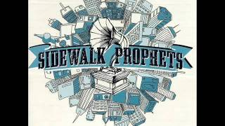 Show me how to love - Sidewalk Prophets