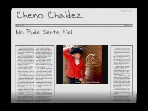 No Pude Serte Fiel de Cheno Chaidez Letra y Video