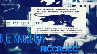 BG Knocc Out & RICC Rocc - Do For Self Life