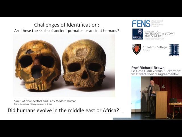Prof. Richard Brown – Le Gros Clark versus Zuckerman: what were their disagreements?