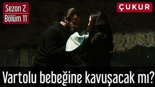 Çukur 2.Sezon 11.Bölüm - Vartolu Bebeğine Kavuşacak mı?