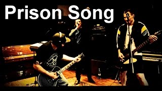 System Of A Down Prison Song live cover (HD/DVD Quality)